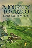 img - for A journey to Cuzco book / textbook / text book