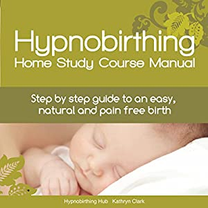 Hypnobirthing Home Study Course Manual | Livre audio