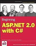 Beginning ASP.NET 2.0 with C# (Wrox Beginning Guides)
