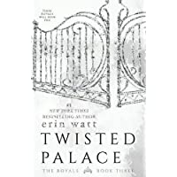 Twisted Palace: A Novel (The Royals)