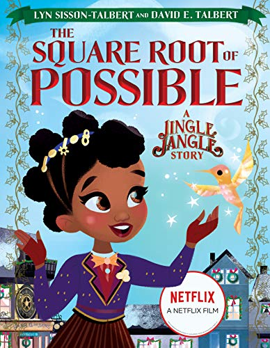 The Square Root of Possible: A Jingle Jangle Story