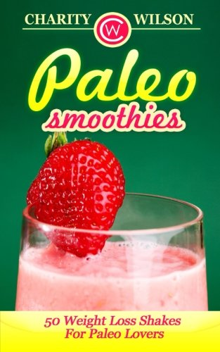 Paleo Smoothies Weight Shakes Lovers