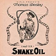 Diplo Presents Thomas Wesley Chapter 1: Snake Oil [Explicit]