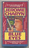 Blue Eyes, Jerome Charyn, 0380008823