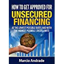 Get Funded!: How to Get Approved for Unsecured Financing at the Lowest Possible Rates and with the Highest Possible Credit Limits