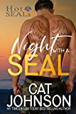Night with a SEAL (Hot SEALs Book 1)