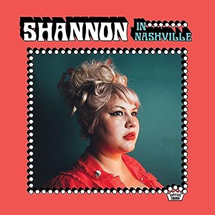 Shannon Shaw - Shannon In Nashville