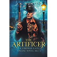 The Artificer: A Viridian Gate Online Novel (The Imperial Initiative DLC 1)