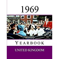 1969 UK Yearbook: Original book full of facts and figures from 1969 - Unique birthday gift / present idea. (UK Yearbooks)