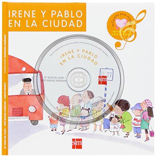 Irene Y Pablo En La Ciudad/ Irene and Pablo in the City (Musica Y Emociones) (Spanish Edition) - Olmo, Maria Jesus Del; Mananas, Jose Manuel; Reviejo, Carlos