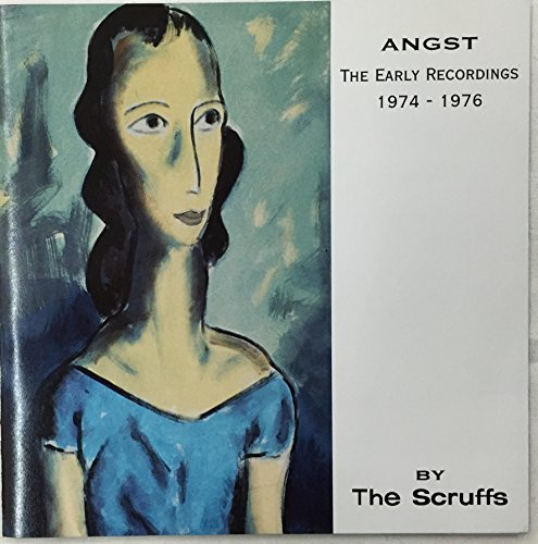 Angst: Early Recordings 74-76