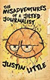 Image of The Misadventures of a Jilted Journalist