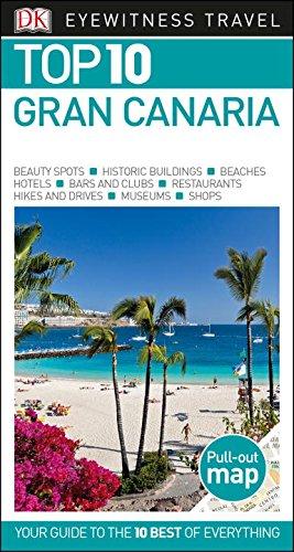 Top 10 Gran Canaria (Eyewitness Top 10 Travel Guide)