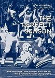 The Perfect Season, M. G. Missanelli, 0271032820