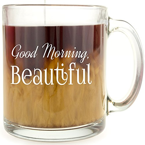 Good Morning Beautiful - Glass Coffee Mug