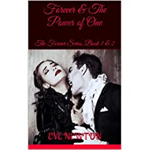 Forever & The Power of One: The Forever Series, Book 1 & 2