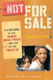 img - for Not for Sale: The Return of the Global Slave Trade--and How We Can Fight It by David Batstone (2010-10-12) book / textbook / text book