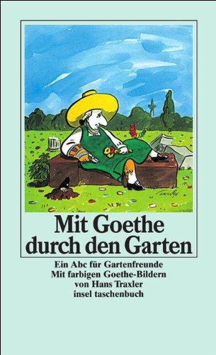 Mit Goethe durch den Garten (insel taschenbuch)
