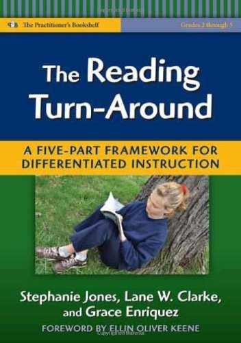 The Reading Turn-Around: A Five Part Framework for Differentiated Instruction (Practitioner's Bookshelf) by Stephanie Jones, Lane Clarke, Grace