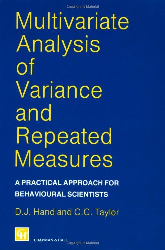 Multivariate Analysis of Variance and Repeated Measures: A Practical Approach  for Behavioural  Scientists (Chapman &