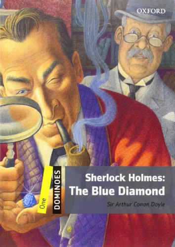 Price comparison product image Dominoes: Level 1: 400-Word Vocabulary Sherlock Holmes: The Blue Diamond