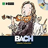 Johann Sebastian Bach (First Discovery: Music)
