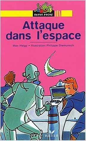 Ilmaiset epub-kirjat ladattavissa mobiililaitteille Attaque Dans L'Espace 2218745313 PDF FB2