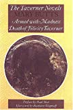 The Taverner Novels: Armed With Madness/Death of Felicity Taverner (Recovered Classics)