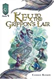 Key to the Griffon's Lair: Knights of the Silver Dragon, Book 9