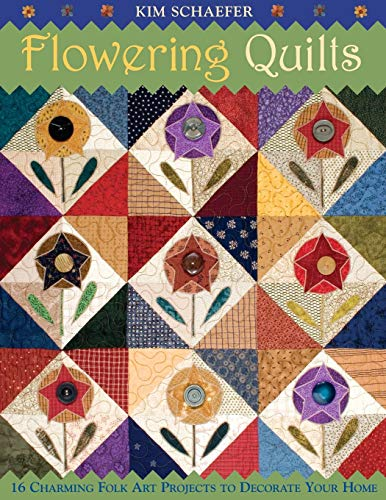 Art Flowers Quilt (Flowering Quilts: 16 Charming Folk Art Projects to Decorate Your Home)