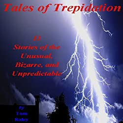 Tales of Trepidation