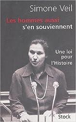Les hommes aussi s'en souviennent : Discours du 26 novembre 1974 suivi d'un entretien avec Annick Cojean