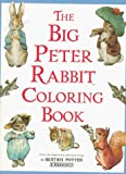 The Big Peter Rabbit Coloring Book by Beatrix Potter (1995-08-01)