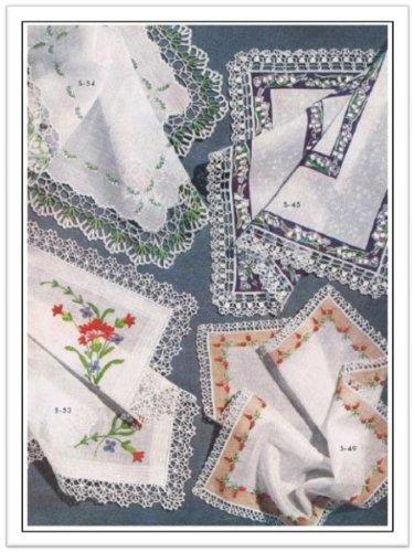 Crochet Lace Edges (#2809 HANDKERCHIEF VINTAGE CROCHET PATTERN)