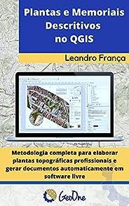 Plantas e Memoriais Descritivos no QGIS: Metodologia completa para elaborar plantas topográficas profissionais