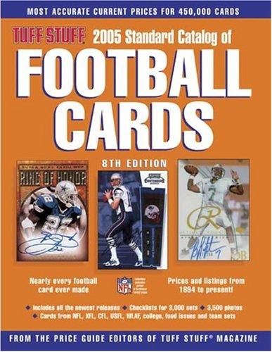 Tuff Stuff 2005 Standard Catalog Of Football Cards (Tuff Stuff Standard Catalog of Football Cards) Tuff Stuff Magazine