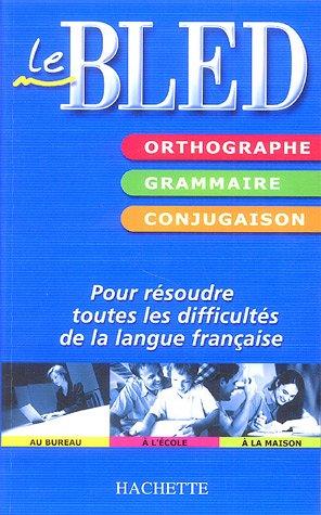 Bled Orthographe Grammaire Conjugaison Telecharger Lire En