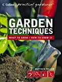 Garden Techniques (Collins Practical Gardener)