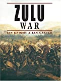 Zulu War, Ian Knight and Ian Castle, 1841768588