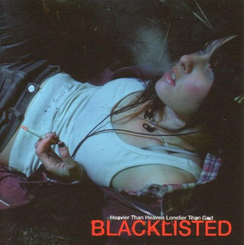 CD : Blacklisted - Heavier Than Heaven Lonelier Than God (Digipack Packaging)
