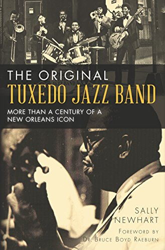 The Original Tuxedo Jazz Band: More than a Century of a New Orleans - Originals The Icons