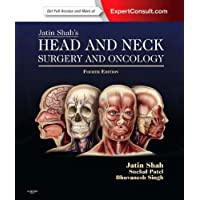 Jatin Shah's Head and Neck Surgery and Oncology: Expert Consult: Online and Print