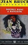 OSS 117 : Double bang à Bangkok par Bruce