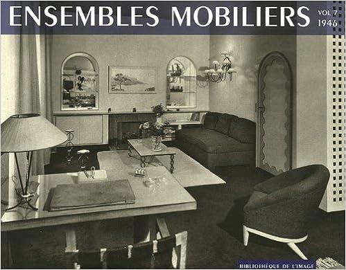 Livres Ensembles mobiliers : Tome 7, 1946 pdf, epub ebook
