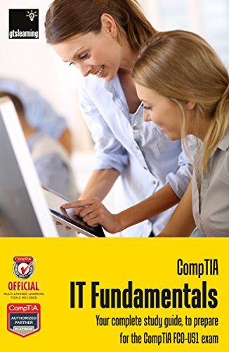 Download IT Career FastTrack with CompTIA IT Fundamentals Certification (for Exam FC0-U51) Pdf