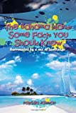 The Bahama Islands Some Facts You Should Know, Patricia Johnson, 1479705217