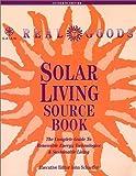 Solar Living Sourcebook, John Schaeffer, 0916571041