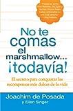 No Te Comas el Marshmallow... ¡Todavía!, Joachim de Posada and Ellen Singer, 0425210367