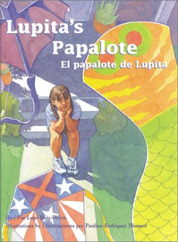 Lupita's Papalote / El papalote de Lupita (Pinata Bilingual Picture Books) (English and Spanish Edition) by Arte Publico Pr