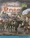 Cherokee Rose, Leni Donlan, 141092713X